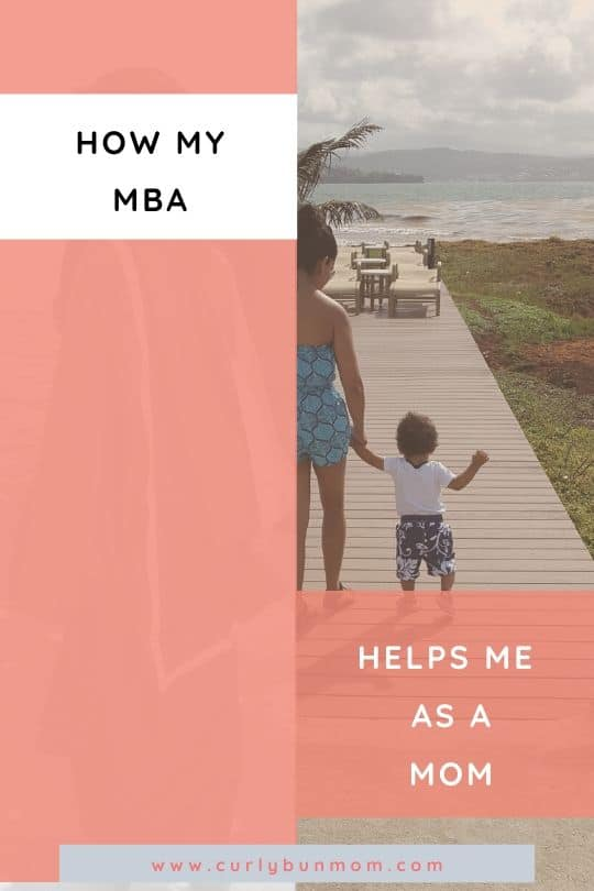 How my MBA helps me as a stay at home mom