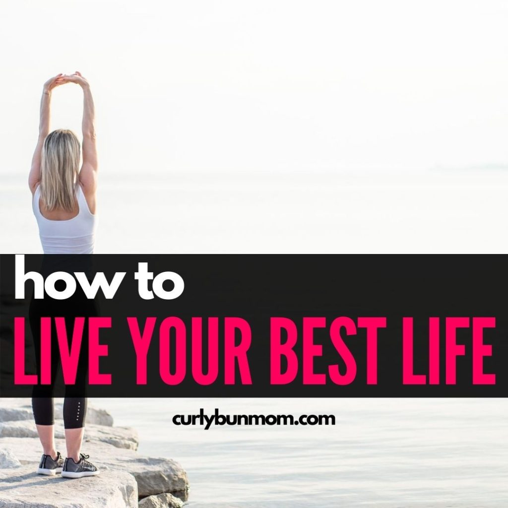 HOW TO LIVE YOUR BEST LIFE AND MAKE YOUR DREAMS COME TRUE