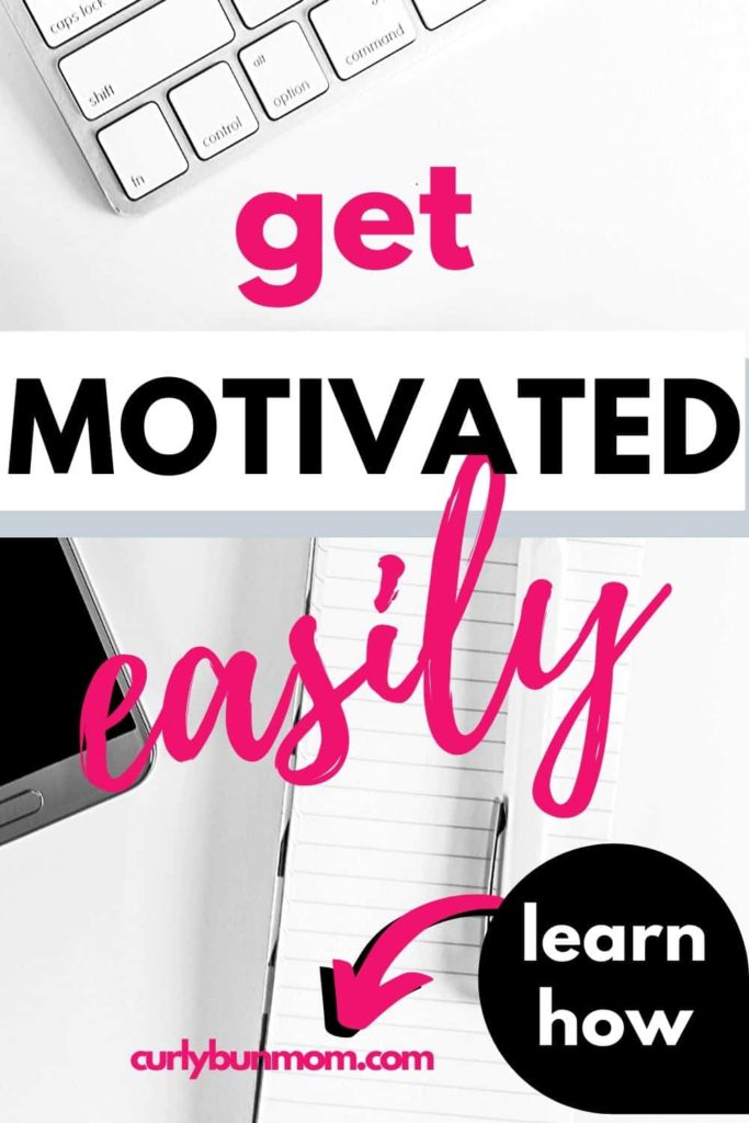 Learn How to Get Motivated Easily