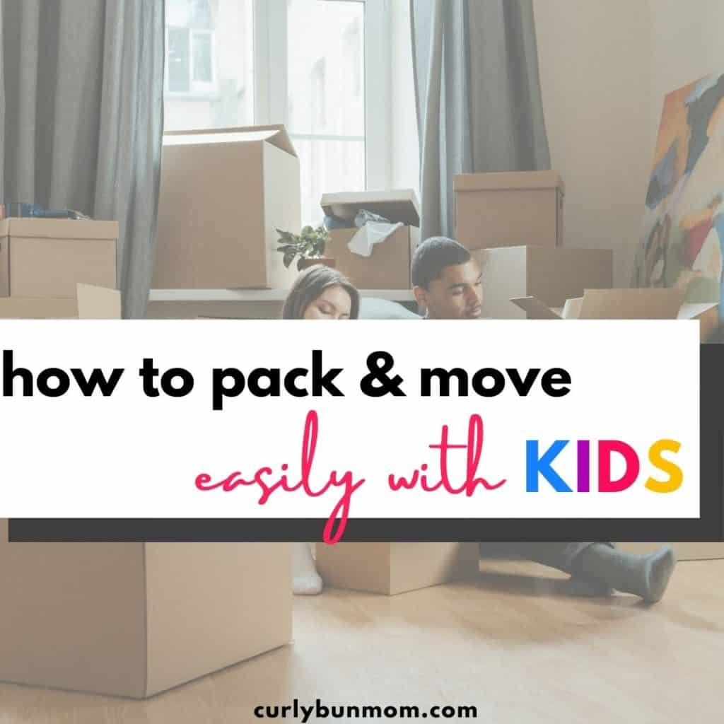 packing tips for moving with kids