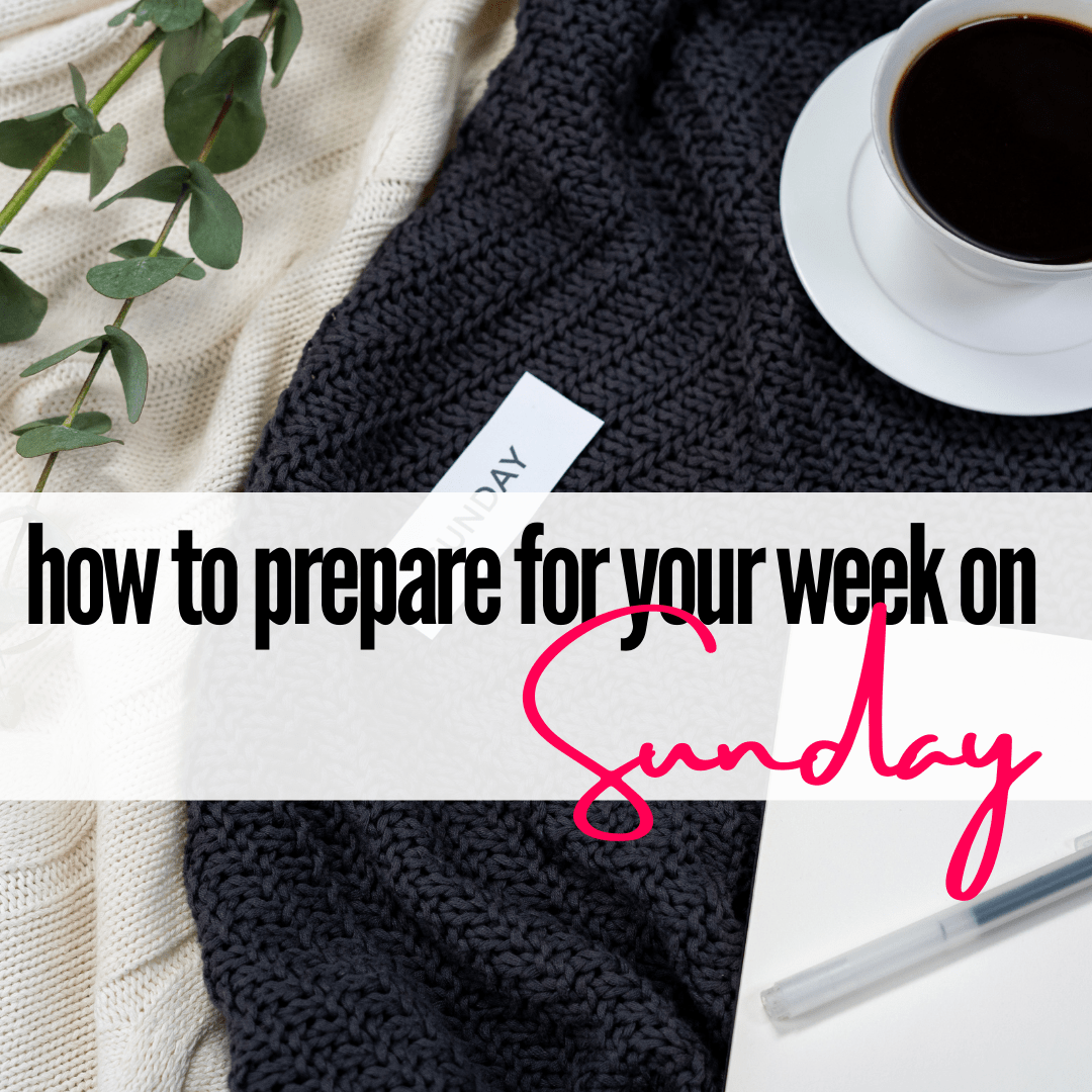 things to do on Sunday for a productive week