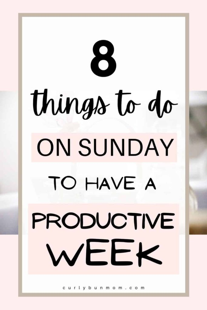 things to do on a Sunday for a productive week