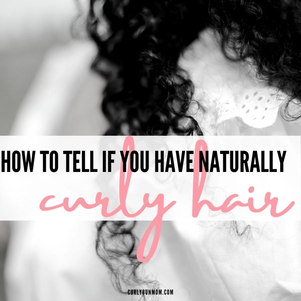 how to tell if you have naturally curly hair