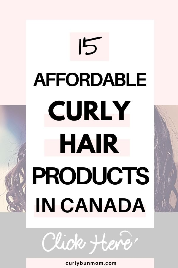 cheap, affordable drugstore curly hair products that work well available in Canada