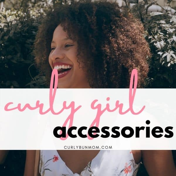 curly hair accessories - curly girl must haves - curly hair starter kit
