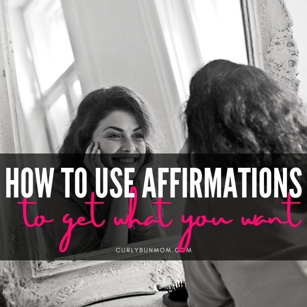 25 powerful Affirmations For Manifestation - How To Use Positive Affirmations To Manifest What You Want