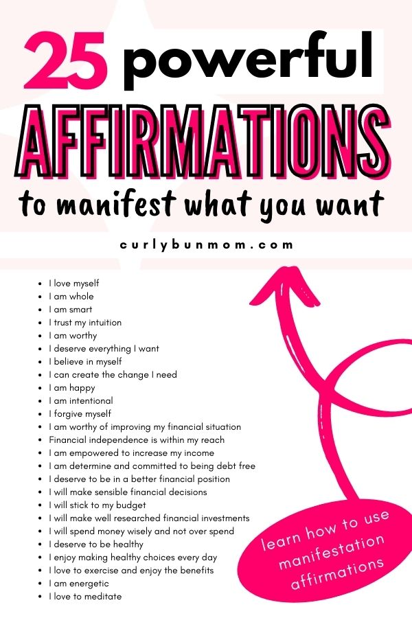 25 Affirmations For Manifestation - How To Use Positive Affirmations To Manifest What You Want